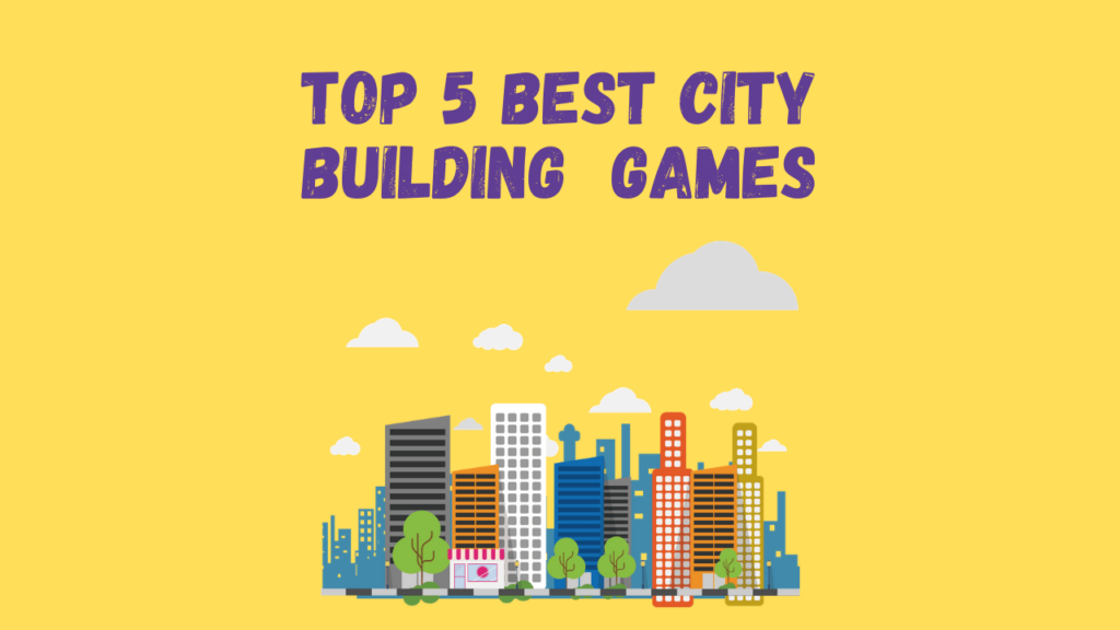 Best City building Games For Android and iOS 2021
