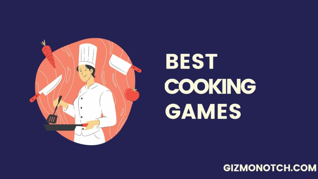 5 best cooking games for Android and iOS in 2020
